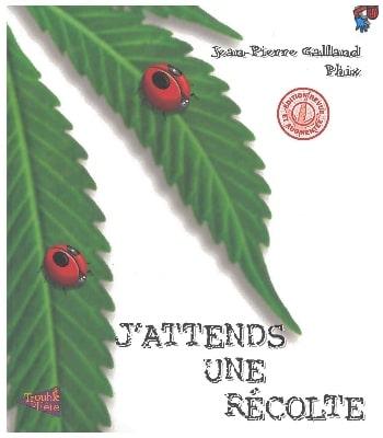 J'Attends Une Récolte, De Jean-Pierre Galland